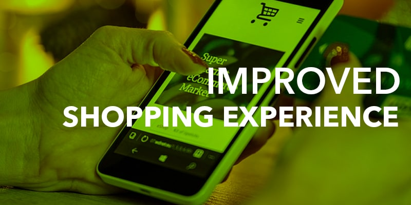 Improved shopping experience - Nevina Infotech