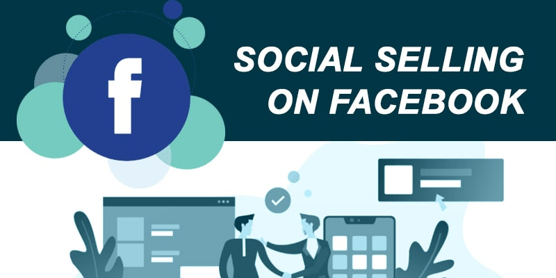Social Selling on Facebook - Nevina Infotech