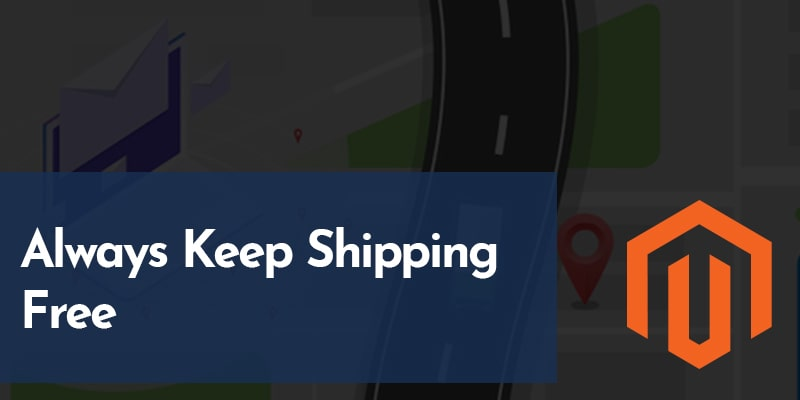 Always-Keep-Shipping-Free | Nevina Infotech