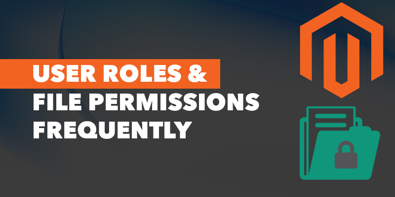 Audit-User-Roles-&-File-Permissions-Frequently - Nevina Infotech
