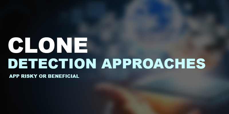Clone-Detection-Approaches | Nevina Infotech