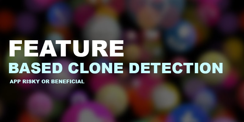Feature-Based-Clone-Detection - Nevina Infotech