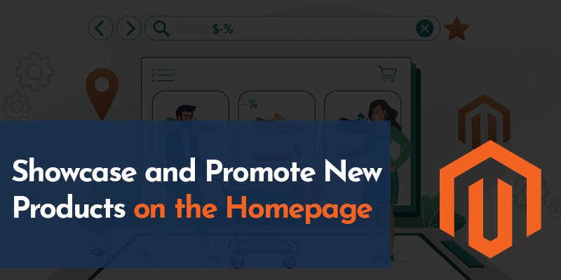 Showcase-and-Promote-New-Products-on-the-Homepage - Nevina Infotech