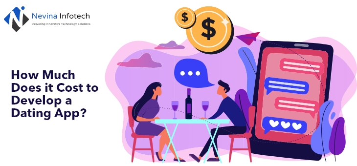 Cost to Develop a Dating App