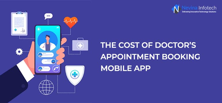 Cost Of Doctor's Appointment Booking Mobile App