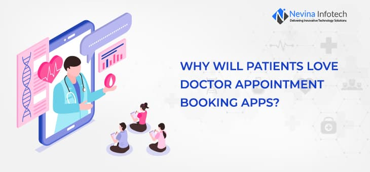 Why Will Patients Love Doctor Appointment Booking Apps