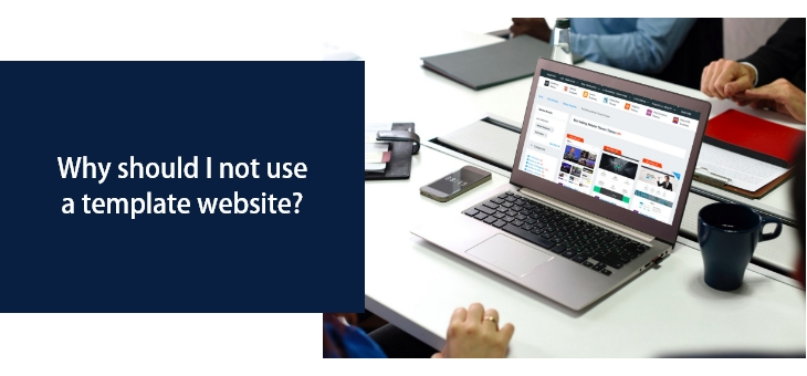 Why should I not use a template website